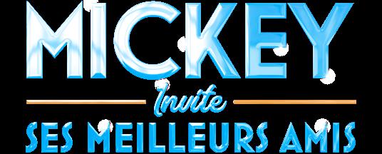 Mickey Invite Ses Meilleurs Amis logo