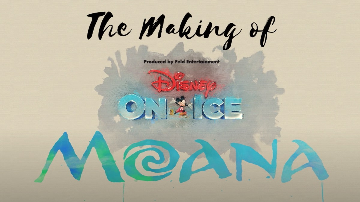 The Making of Moana On Ice