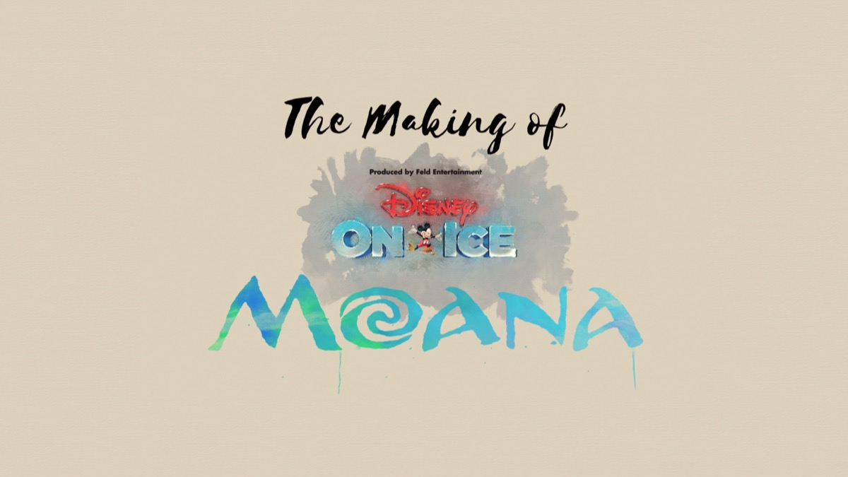 Making of Moana On Ice
